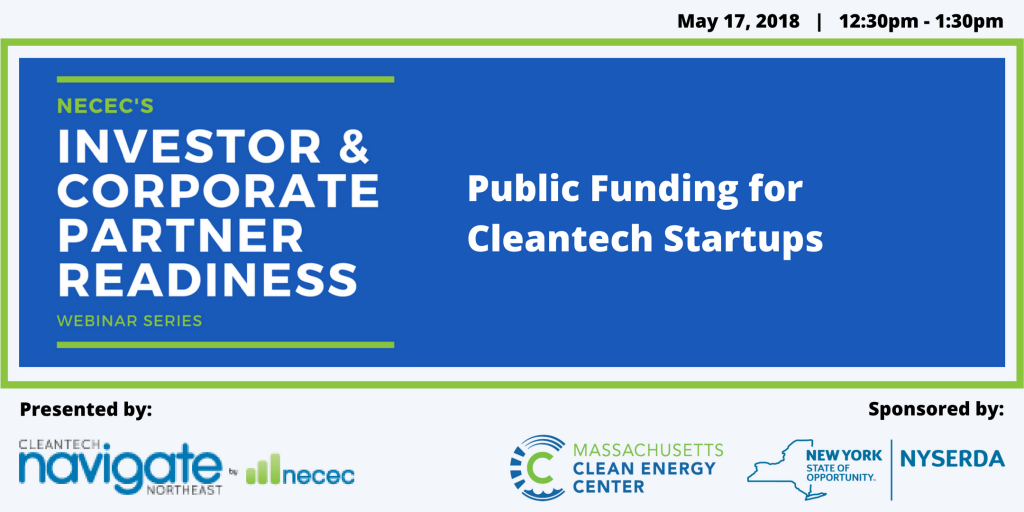 NECEC's Investor and Corporate Partner Readiness Webinar Series: Public Funding for Cleantech Startups