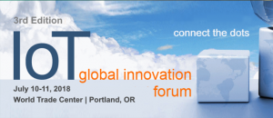 IoT Global Innovation Forum @ World Trade Center, Portland, OR